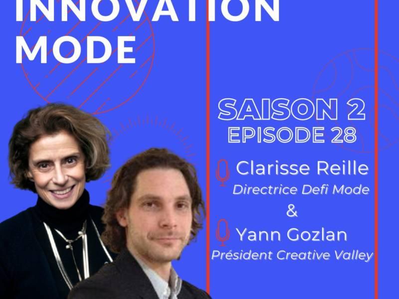 « Insuffler l'innovation au-delà de la création et de la dimension esthétique dans notre filière » : réécoutez le podcast MyFashionTech avec Clarisse Reille et Yann Gozlan