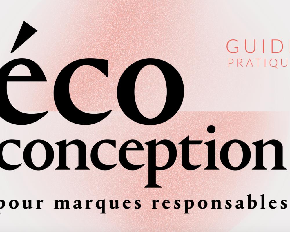 <h2>Consultez dès à présent le guide pratique «Écoconception pour marques responsables» financé par le DEFI</h2>