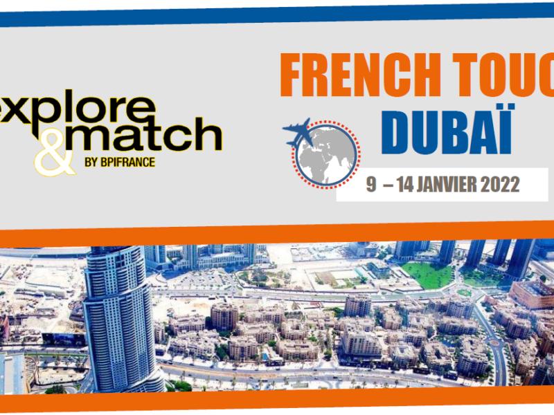 Participez à l'opération French Touch à Dubaï avec Bpifrance et Business France