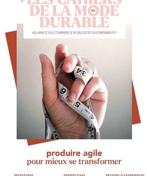 L'Alliance du Commerce sort le premier numéro de ses « Cahiers de la mode durable» dédié à la production agile